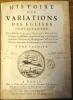 Histoire des Variations des Eglises Protestantes.. BOSSUET (Jacques-Bénigne).