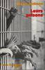 Leurs prisons,. JACKSON Bruce