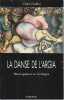 La danse de l'Argia. Fête et guérison en Sardaigne, suivi de Consocio-psychiatrique à l'interprétation de l'argisme sarde, par Giovanni Jervis et ...