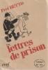 Lettres de prison,. BETTO Frei (Carlos-Alberto Libanio Christo),