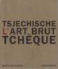 Tsjechische: L'art brut tchèque. NADVORNIKOVA Alena,