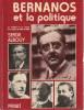 Bernanos et la politique : La société et la droite française de 1900 à 1950,. ALBOUY Serge,