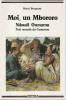 Moi, un Mbororo: Autobiographie de Ndoudi Oumarou, Peul nomade du Cameroun, . BOCQUENE Henri,