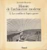 Histoire de l'architecture moderne, volume 3. Les conflits et l'après-guerre, . BENEVOLO Leonardo,