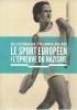 Le Sport Européen À L'épreuve Du Nazisme - Des J.O. De Berlin Aux Jo De Londres (1936-1948). Mémorial de la Shoah,
