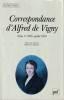 Correspondance, tome 1: 1816 - Juillet 1830,. VIGNY Alfred de,
