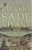 Sade vivant, T.1 : Une innocence sauvage (1740 - 1777),. PAUVERT Jean-Jacques,