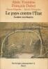Les pays contre l'Etat : Les luttes occitanes,. TOURAINE Alain, DUBET François, HEGEDUS Zsuzsa, WIEVIORKA Michel,