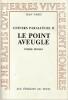 Univers parallèles II : Le point aveugle (poésie roman),. PARIS Jean