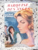 Marquise des anges -  II - Le chemin de Versailles. Anne et Serge Golon