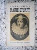 Marie Stuart. ZWEIG Stefan