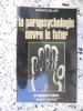 La parapsychologie ouvre le futur. Werner Keller