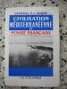 Civilisation mediterraneenne et  pensee francaise. General P. J. Andre