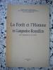 La foret et l'homme en Languedoc-Roussillon de l'antiquite a nos jours. Collectif