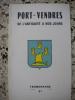 Port-Vendres de l'antiquite a nos jours. Gaston Vidal
