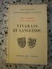 Vivarais et Languedoc - XLIVe congres Privas 22-23 mai 1971. Collectif de le Federation Historique du Languedoc Mediterraneen et du Roussillon