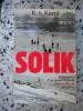 Solik - Tribulations d'un jeune polonais dans la Russie en guerre. K. S. Karol