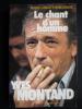 Le chant d'un homme - Yves Montand. Richard Cannavo et Henri Quiquere