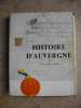 Histoire d'Auvergne. Andre-Georges Manry