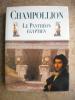 Le Pantheon egyptien - Collection des personnages mythologiques de l'ancienne Egypte . Champollion
