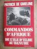 Commandos d'Afrique - De l'ile d'Elbe au Danube. Patrick de Gmeline