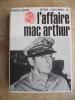 L'affaire Mac Arthur. Richard H. Rovere /Arthur Schlesinger Jr.