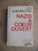 Nazis a coeur ouvert. Lev Guinzbourg