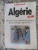 Algerie - 20 ans - Que savons nous vraiment de cette terre, de ses revolutions aujourd'hui ? . Collectif