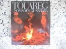 Touareg - Nomades du Sahara. Frederica de Cesco - Markus Krebser
