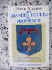 Mes grandes heures de Provence. MAURON Marie