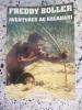 Aventures au Kalahari. Freddy Boller