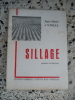 Sillage - Roman auvergnat. Jean-Marie Andral