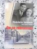 On se retrouvera - L'amour au-dela de l'enfer - Preface de Jean-Pierre Gueno. Madeleine Goldstein