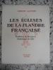Les eglises de la Flandre francaise - Territoie de l'ancienne Chatellenie de Lille. Ernest Lotthe