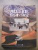Algerie 1954-1962 Arret sur images inedites . Serge Drouot / collectif