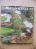 Voir la Bourgogne - Preface de Henri Vincenot. Henri Vincenot / Patrice Milleron / Jacques Verroust