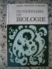 Dictionnaire de biologie. Théodore Lender / Robert Delavault / Albert Le Moigne