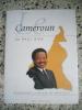 Le Cameroun de Paul Biya. Collectif