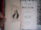 Oeuvres completes de P.-J. de Beranger illustrees par Grandville / Dernieres chansons de P.-J. de Beranger de 1834 a 1851 / Musiques des chansons de ...