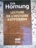 Lecture de l'histoire egyptienne. Erik Hornung