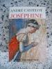 Josephine. CASTELOT Andre