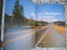 Les montagnes rocheuses. Urs W. D. Tell / Evelyne Tell