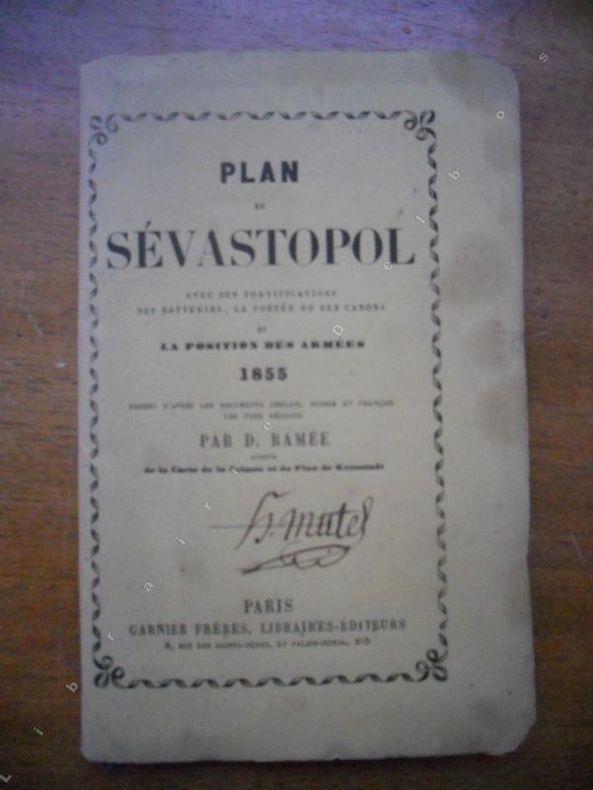 Plan de Sevastopol (Sebastopol en Crimee) avec ses fortifications, ses batteries, la portee de ses canons et la position de ses armees - 1855 . D. ...
