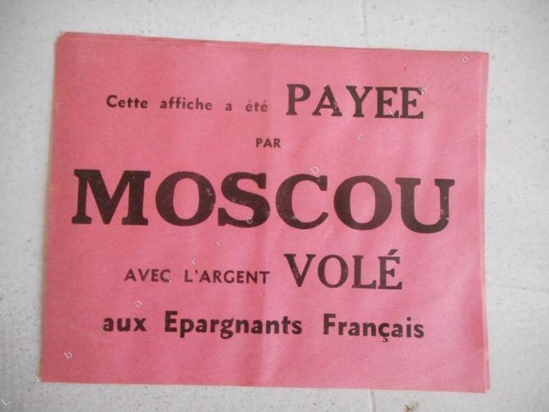 Cette affiche a ete payee par Moscou .... ( POUJADE Pierre )