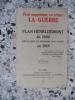 Pour supprimer ce crime : la guerre. Plan Henri-Demont de 1908 développe et propose aux Allies en 1918. Henri-Demont