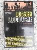 Dossier alcoolisme. Dominique Dallayrac
