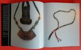Colliers ethniques d'Afrique, d'Océanie et d'Amérique.. Anne Leurquin