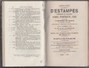 Catalogue d'estampes des écoles italienne, allemande, flamande, francaise & anglaise des XVe au XVIIIe siècle... livres à figures, portraits, dessins ...