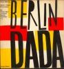 Berlin Dada. Mehring, Walter