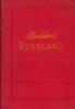 Russland.Handbuch für Reisende. Zweite Auflage. BAEDEKER, Karl